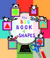 The Big Book of Shapes by Marie-Pascale Cocagne, Bridget Strevens-Marzo