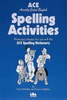 ACE Spelling Activities Photocopy Masters for Use with the ACE Spelling Dictionary by David Moseley, Gwyn Singleton, David Mosely
