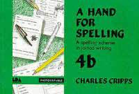 A Hand for Spelling Book 4b by Charles C. Cripps