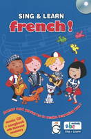 Sing and Learn French! Songs and Pictures to Make Learning Fun! by Gazelle Publishing