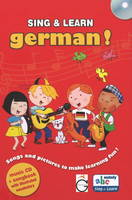 Sing and Learn German! Songs and Pictures to Make Learning Fun! by Gazelle Publishing
