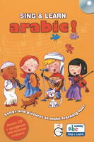 Sing and Learn Arabic! Songs and Pictures to Make Learning Fun! by Gazelle Publishing