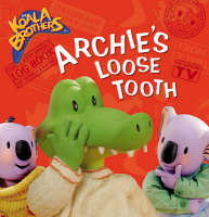 Archie's Loose Tooth by