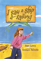 I Saw a Ship A-Sailing by Sian Lewis
