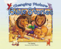 Changing Picture Bible Stories by Tim Dowley
