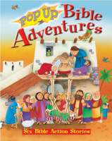 Pop Up Bible Adventures by Tim Dowley