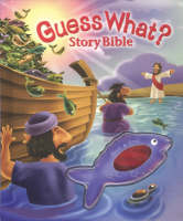 Guess What? Story Bible by Tracy Harrast, Paul Sharp, Alice Sharp