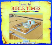 Living in Bible Times by Tim Dowley