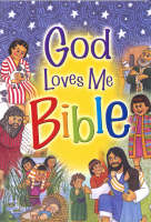 God Loves Me Bible by Susan Elizabeth Beck