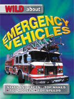Wild About Emergency Vehicles by