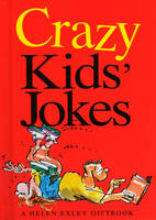 Crazy Kids Jokes by Bill Stott