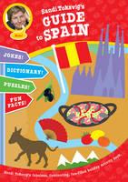 Sandi Toksvig's Guide to Spain by Sandi Toksvig