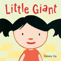 Little Giant by Simone Lia