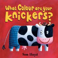 What Colour are Your Knickers by Sam Lloyd