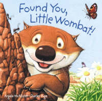 Found You, Little Wombat! by Angela McAllister, Charles Fuge