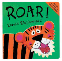 Roar! by David Wojtowycz