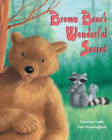 Brown Bear's Wonderful Secret by Caroline Castle