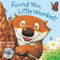 Found You, Little Wombat! by Angela McAllister