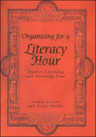 Organising for A Literacy Hour by Sandra Iversen, Tracey Reeder