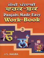 Panjabi Made Easy Work-book by J. S. Nagra