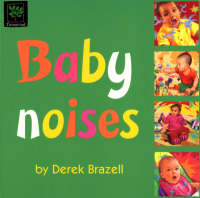 Baby Noises by Verna Allette Wilkins