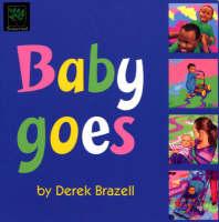 Baby Goes by Verna Allette Wilkins
