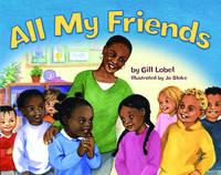 All My Friends by Gillian Lobel
