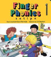 Finger Phonics s, a, t, i, p, n by Susan M. Lloyd, Sara Wernham