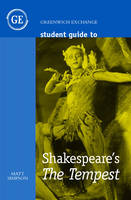 Student Guide to Shakespeare's The Tempest by Matt Simpson