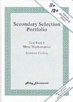 Secondary Selection Portfolio More Mathematics Practice Papers (Standard Version) by Lionel Athey