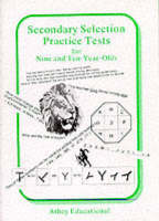 Secondary Selection Practice Tests for Nine and Ten-year-olds by Lionel Athey, Jill Athey
