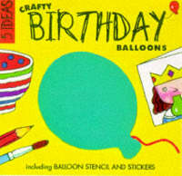 Crafty Birthday Balloons by Clare Beaton