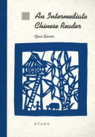 An Intermediate Chinese Reader by Qiao Zhang