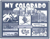 My Colorado by William L. Virden, Mary G. Borg