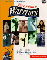 Everyday Warriors by Ruth S. Hunter