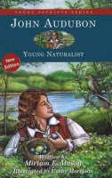 John Audubon Young Naturalist by Miriam E. Mason