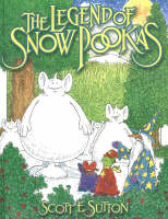 The Legend of the Snow Pookas by Scott E. Sutton