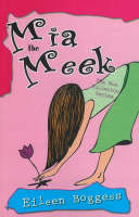 Mia the Meek by Eileen Boggess