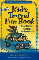 Kid's Travel Fun Book Draw, Make Stuff, Play Games, Have Fun for Hours! by Loris Bree, Marlin Bree