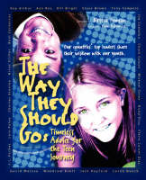 The Way They Should Go Timeless Advice for the Teen Journey by Kirsten Femson