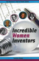 Incredible Women Inventors by Sandra Braun
