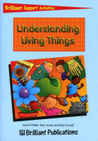 Understanding Living Things by Janet O'Neill, Alan V. Jones, Roy Purnell