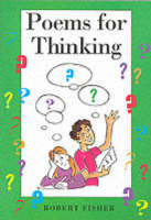 Poems for Thinking by Robert Fisher