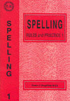 Spelling Rules and Practice by Susan J. Daughtrey