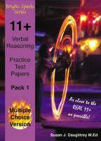 11+ Verbal Reasoning Test Papers Multiple Choice Version by J. Daughtrey Susan