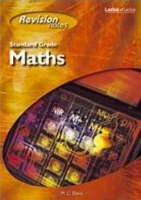 Standard Grade Mathematics Revision Notes by M. C. Davis