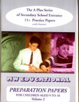 Preparation Papers Secondary School Entrance Practice Papers for Children Aged 11+ by Mark Chatterton