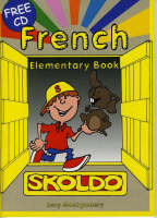 Skoldo French Elementary Pupil's Book Primary French Language Activity Book by Lucy Montgomery