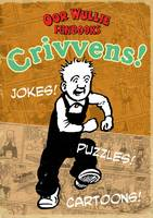 Crivvens! by