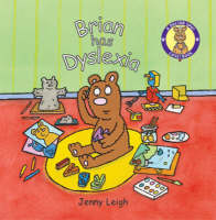 A Dr. Spot Casebook Brian Has Dyslexia by Jenny Leigh